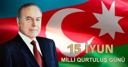 15 İyun Azərbaycan xalqının Milli Qurtuluş Günüdür!